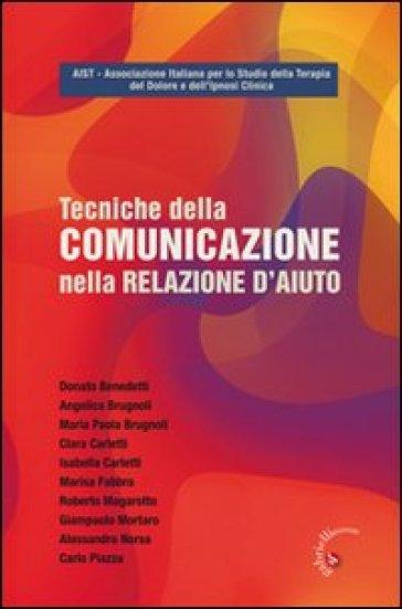 Tecniche della comunicazione nella relazione d'aiuto