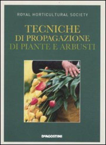 Tecniche di propagazione di piante e arbusti - M. Togliani | Rochesterscifianimecon.com