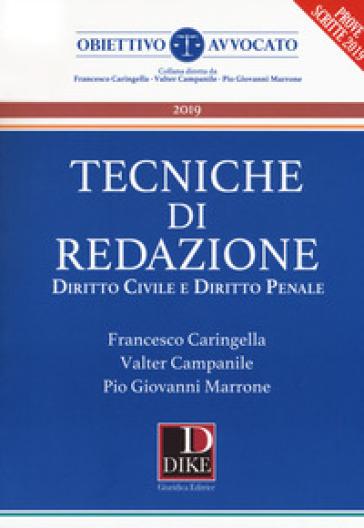 Tecniche di redazione. Diritto civile e diritto penale - Francesco Caringella  
