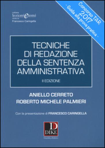 Tecniche di redazione della sentenza amministrativa - Aniello Cerreto  
