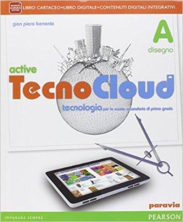 Tecno cloud. Con Disegno-Tavole-Processi produttiviLIM. Per la Scuola media. Con e-book. Con espansione online. Con libro - Giampiero Benente  