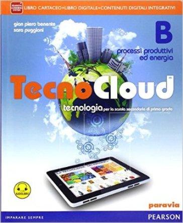 Tecno cloud. Con Disegno-Tavole-Processi produttivi. Per la Scuola media. Con e-book. Con espansione online - Giampiero Benente | Jonathanterrington.com