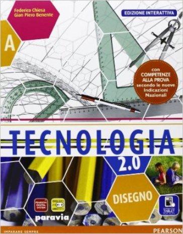 Tecnologia 2.0. Ediz. interattiva. Per la Scuola media. Con e-book. Con espansione online - Benente |