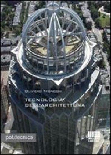 Tecnologia dell'architettura - Oliviero Tronconi | Thecosgala.com