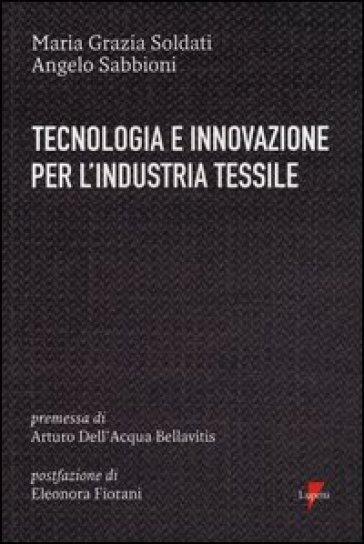 Tecnologia e innovazione per l'industria tessile - Maria Grazia Soldati   Thecosgala.com