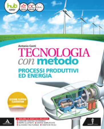 Tecnologia con metodo. Per la Scuola media. Con e-book. Con espansione online. Con 2 libri: Quaderno competenze-Atelier - Antonio Conti  