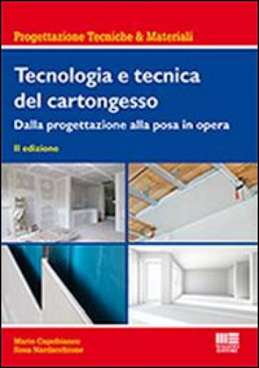 Tecnologia e tecnica del cartongesso - Mario Capobianco |