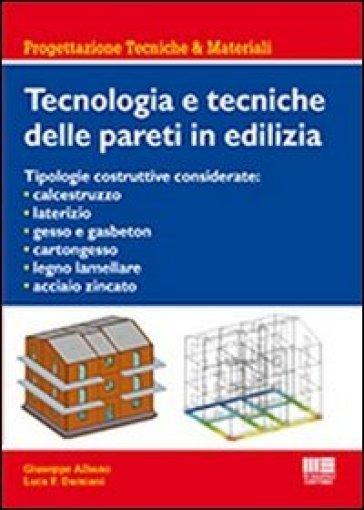 Tecnologia e tecniche delle pareti in edilizia - Giuseppe Albano | Thecosgala.com