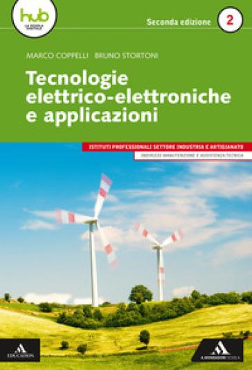 Tecnologie elettrico-elettroniche e applicazioni. Per gli Ist. professionali. Con e-book. Con espansione online. 2. - Marco Coppelli |