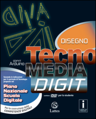 Tecnomedia digit. Disegno. Per la Scuola media. Con CD-ROM. Con e-book. Con espansione online - Gianni Arduino |