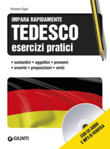 Tedesco. Esercizi pratici. Con CD Audio formato MP3 - Kirsten Eger pdf epub