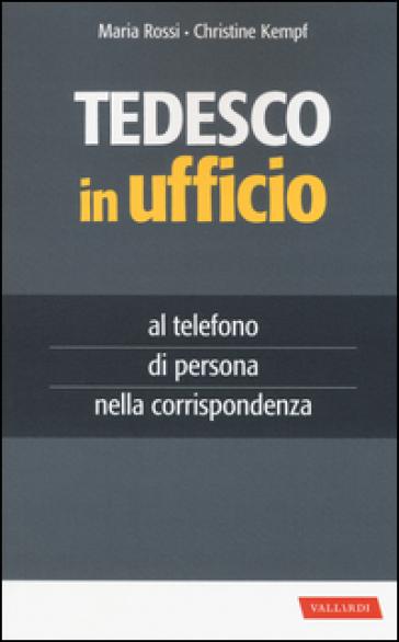 Tedesco in ufficio - Maria Rossi pdf epub