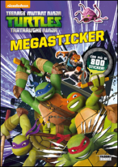 Teenage mutant ninja turtles. Megastickers