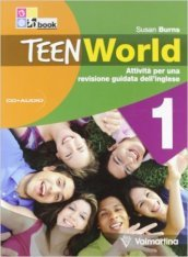 Teenworld. Attività per una revisione guidata dell