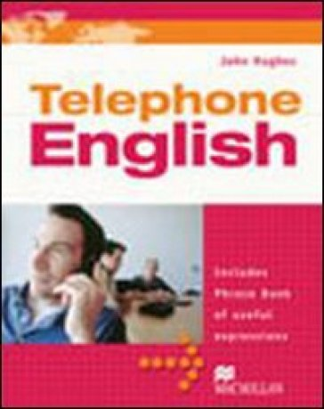 Telephone english. Con CD Audio. Per le Scuole superiori