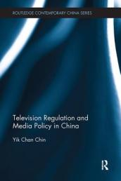 Television Regulation and Media Policy in China