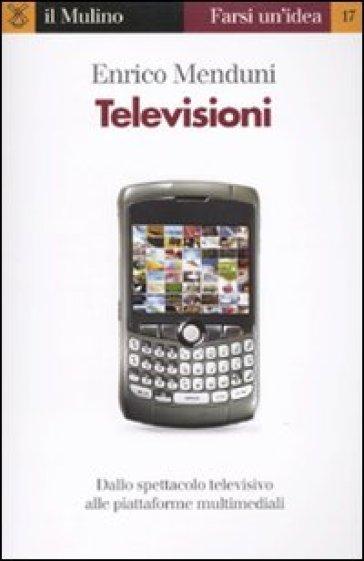 Televisioni - Enrico Menduni   Rochesterscifianimecon.com