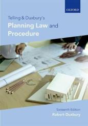 Telling & Duxbury s Planning Law and Procedure