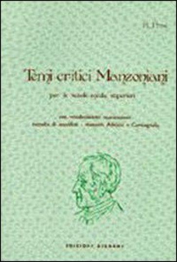 Temi critici manzoniani - Raimondo Persi |