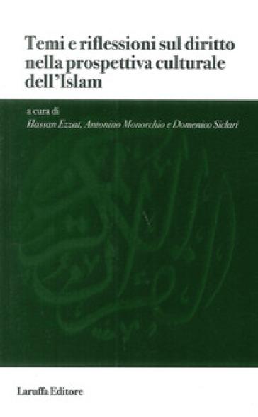 Temi e riflessioni sul diritto nella prospettiva culturale dell'Islam - H. Ezzat |