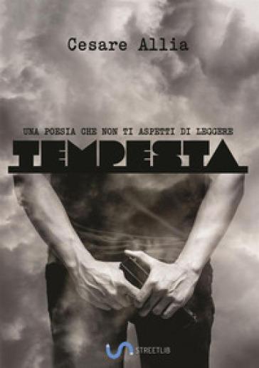 Tempesta - Cesare Allia |