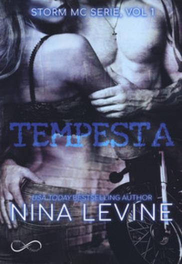 Tempesta. Storm MC. 1. - Nina Levine | Ericsfund.org