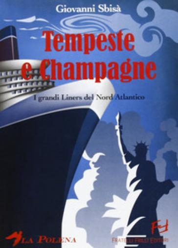 Tempeste e champagne - Giovanni Sbisà |