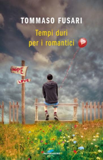 Risultati immagini per tempi duri per i romantici