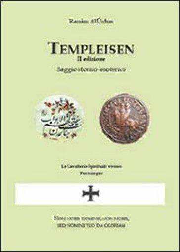 Templeisen. Saggio storico-esoterico - Rassam Al-Urdun | Kritjur.org