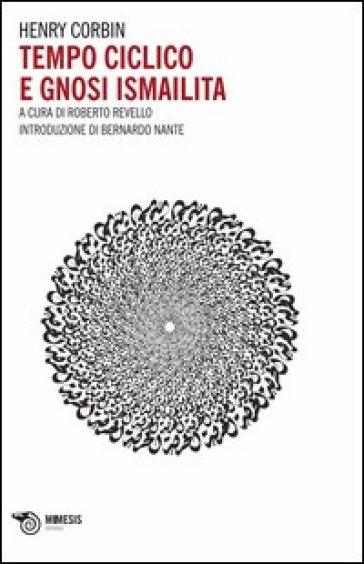 Tempo ciclico e gnosi ismailita - Henry Corbin pdf epub