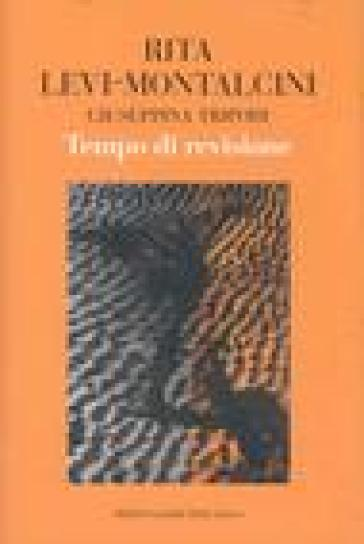 Tempo di revisione - Rita Levi Montalcini | Thecosgala.com