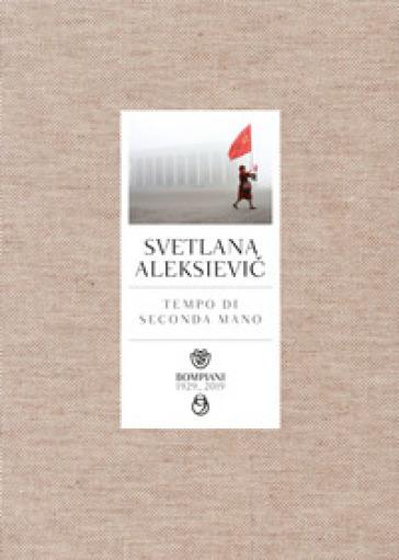 Tempo di seconda mano. La vita in Russia dopo il crollo del comunismo - Svetlana Aleksievic | Thecosgala.com