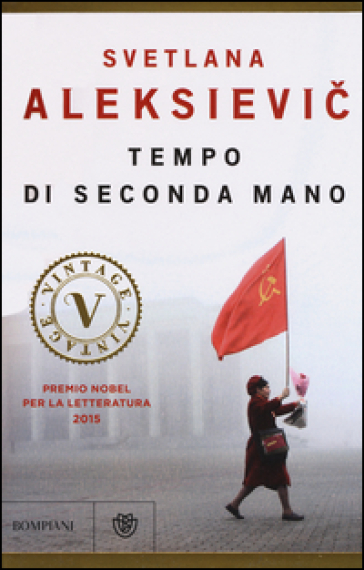 Tempo di seconda mano. La vita in Russia dopo il crollo del comunismo - Svetlana Aleksievic |