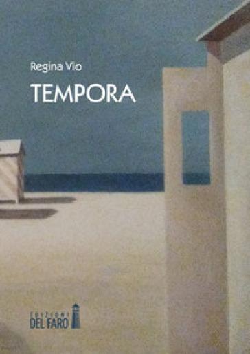 Tempora - Regina Vio |