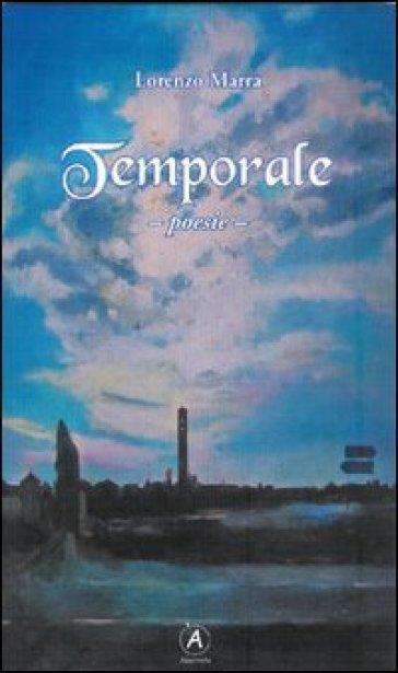 Temporale - Lorenzo Marra | Ericsfund.org