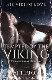 Tempted by the Viking: A Paranormal Romance