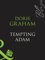 Tempting Adam (Mills & Boon Blaze)