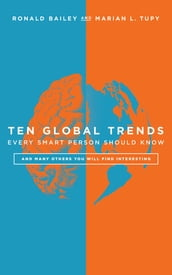 Ten Global Trends Every Smart Person Should Know