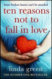 Ten Reasons Not to Fall In Love