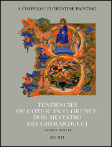 Tendencies of gothic in Florence: don Silvestro dei Gherarducci