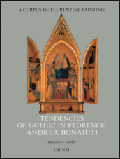 Tendencies of gothic in Florence: Andrea Bonaiuti