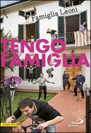 Tengo famiglia. Famiglia Leoni - Vari Autori |