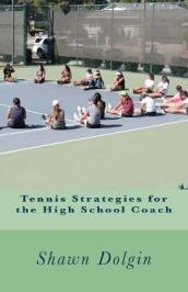Tennis Strategies for the High School Coach