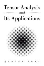 Tensor Analysis and Its Applications