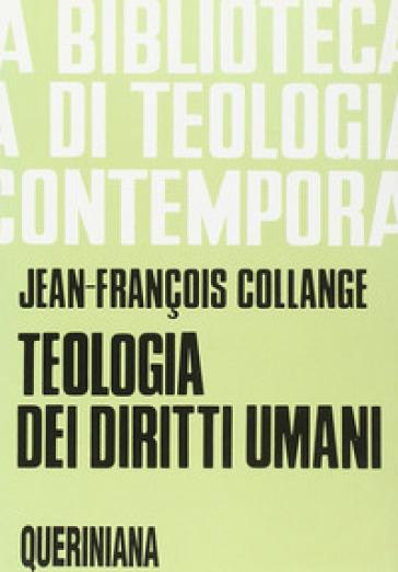 Teologia dei diritti umani - Jean-François Collange |