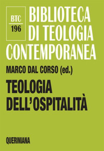 Teologia dell'ospitalità - M. Dal Corso | Thecosgala.com