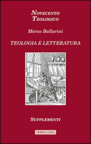 Teologia e letteratura. Supplementi - Marco Ballarini | Kritjur.org