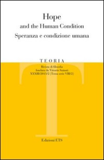 Teoria (2013). 2.Hope and the human condition. Speranza e condizione umana