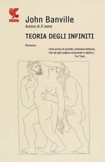 Teoria degli infiniti - John Banville | Kritjur.org