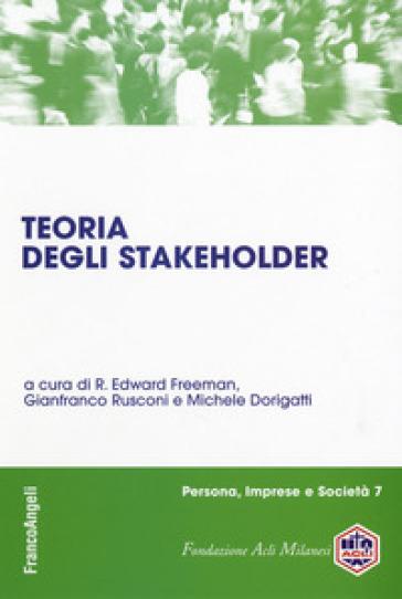 Teoria degli stakeholder - E. R. Freeman | Thecosgala.com